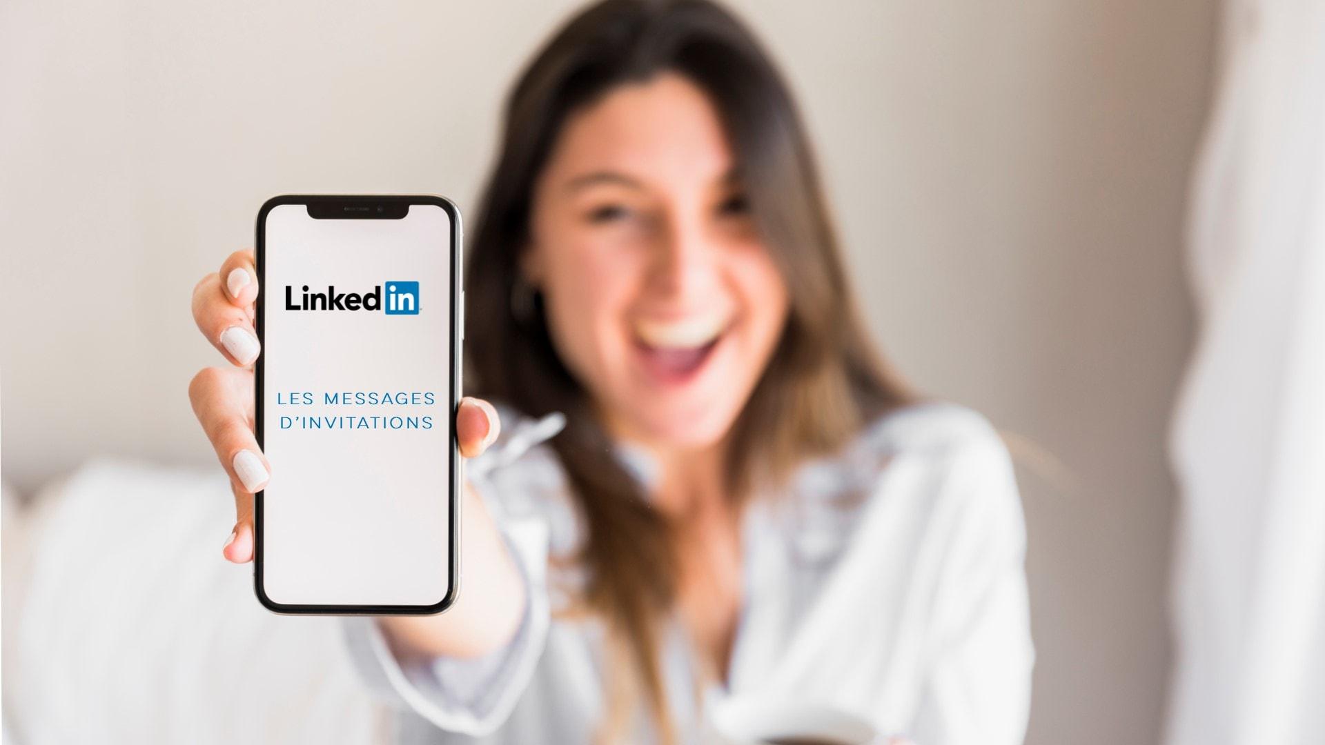 Message Invitation LinkedIn : exemple et conseils - Linkinfluent