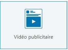 Vidéos publicitaires - LinkedIn Ads