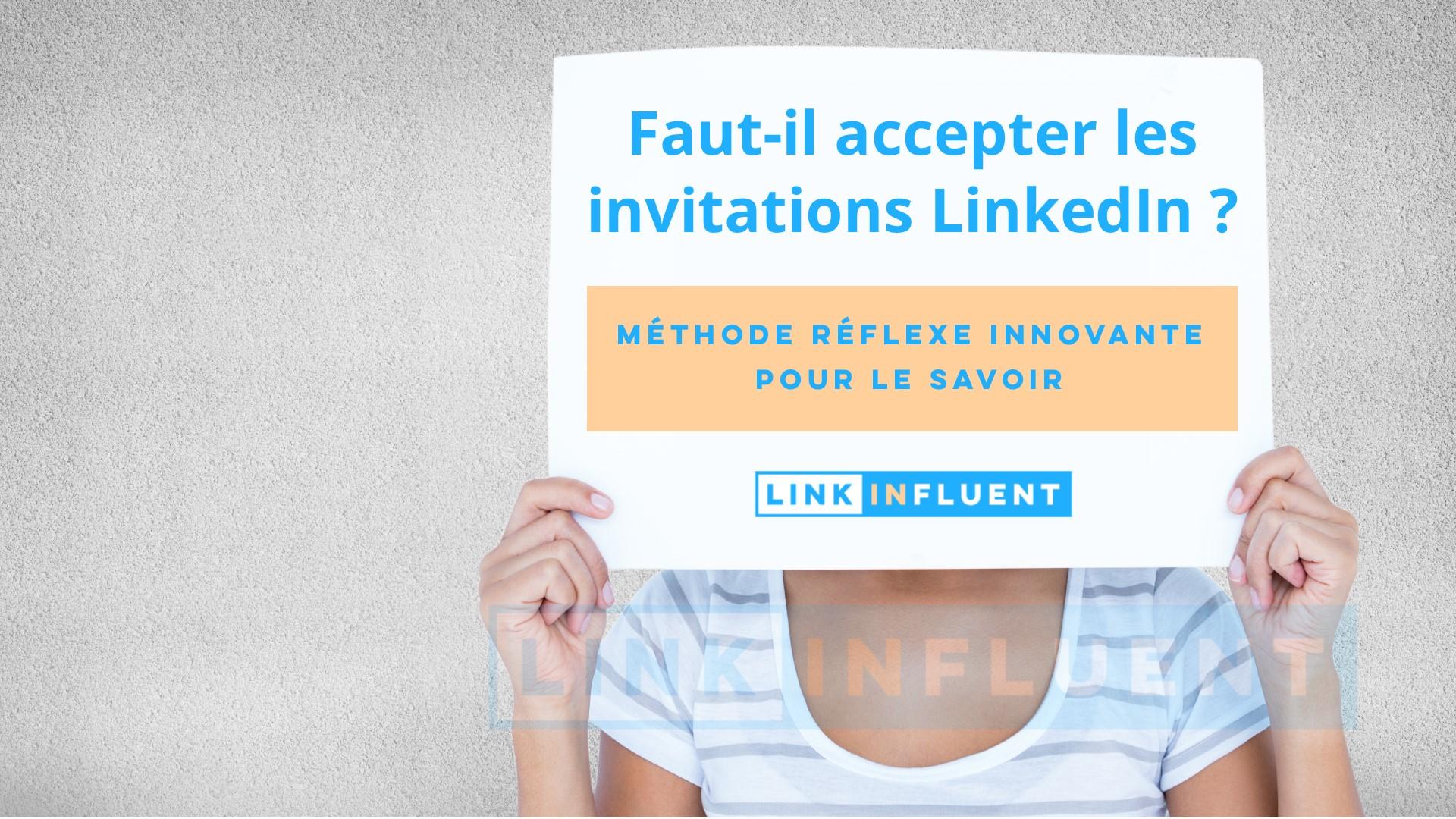 Faut-il accepter les invitations LinkedIn ,