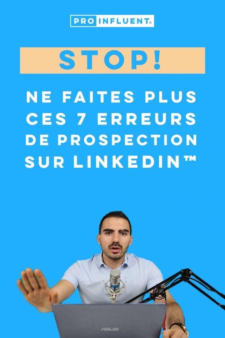 Ne faites plus ces erreurs de prospection sur LinkedIn