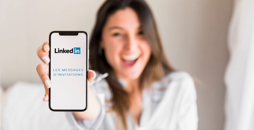 Message Invitation LinkedIn : exemple et conseils - Linkinfluent