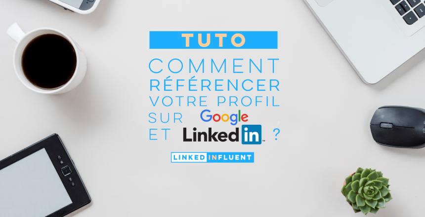 Professionnels: comment bien référencer votre profil sur LinkedIn et Google