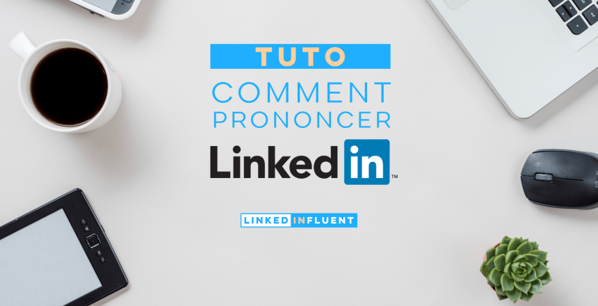 comment prononcer LinkedIn-min